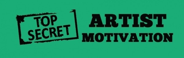 3 Artist Motivation Secrets That Work