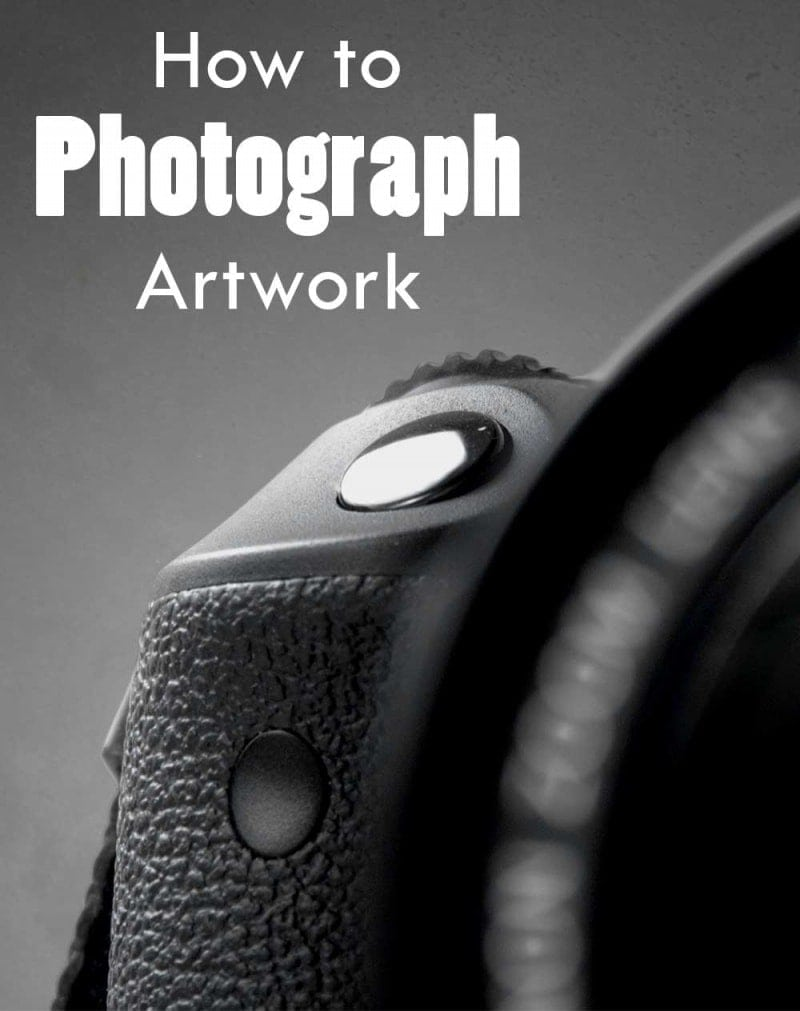 How to Photograph Artwork